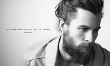 WHY YOUR BEARD LEAVES MUCH TO BE DESIRED
