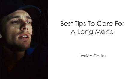 Best Tips To Care For A Long Mane