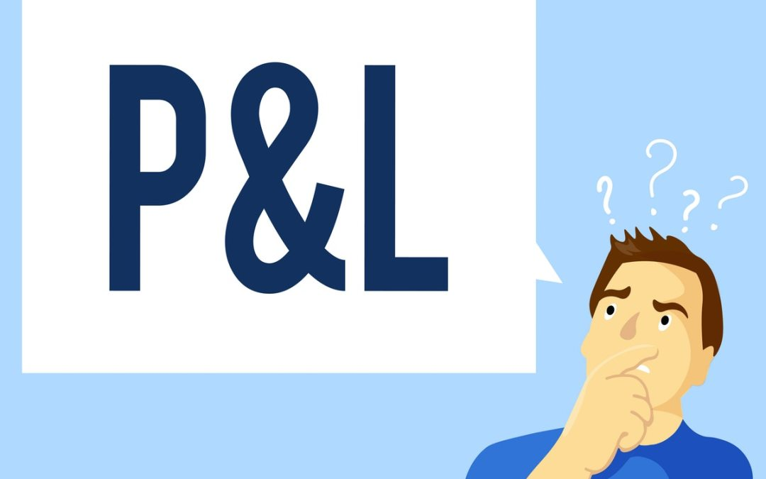 Know your numbers part 2 – Your Profit and Loss Report