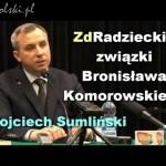 ZdRadzieckie związki Bronisława Komorowskiego