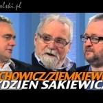 Tydzień Sakiewicza – Jachowicz, Ziemkiewicz