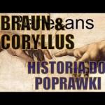 Braun & Coryllus – Renesans – Historia do poprawki