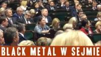 Black metal w Sejmie