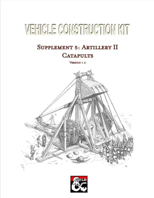Vehicle Construction Kit: Artillery II: Catapults
