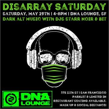 Dissaray Saturday: Parklet Party Flyer