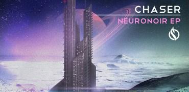 ChaseR - Neuronoir EP