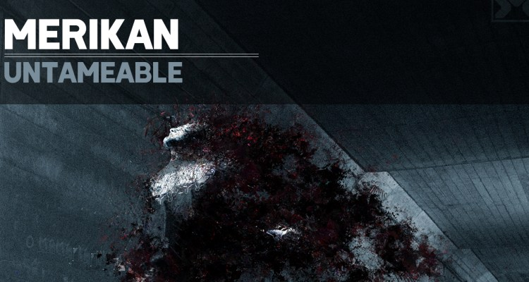 Merikan - Untameable