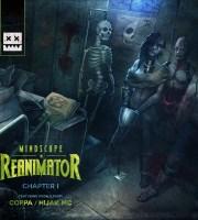 Mindscape - Reanimator Chapter One