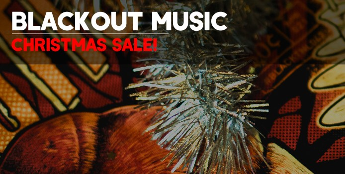 Blackout Music Christmas Sale!