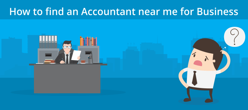 How to find an Accountant near me for Business