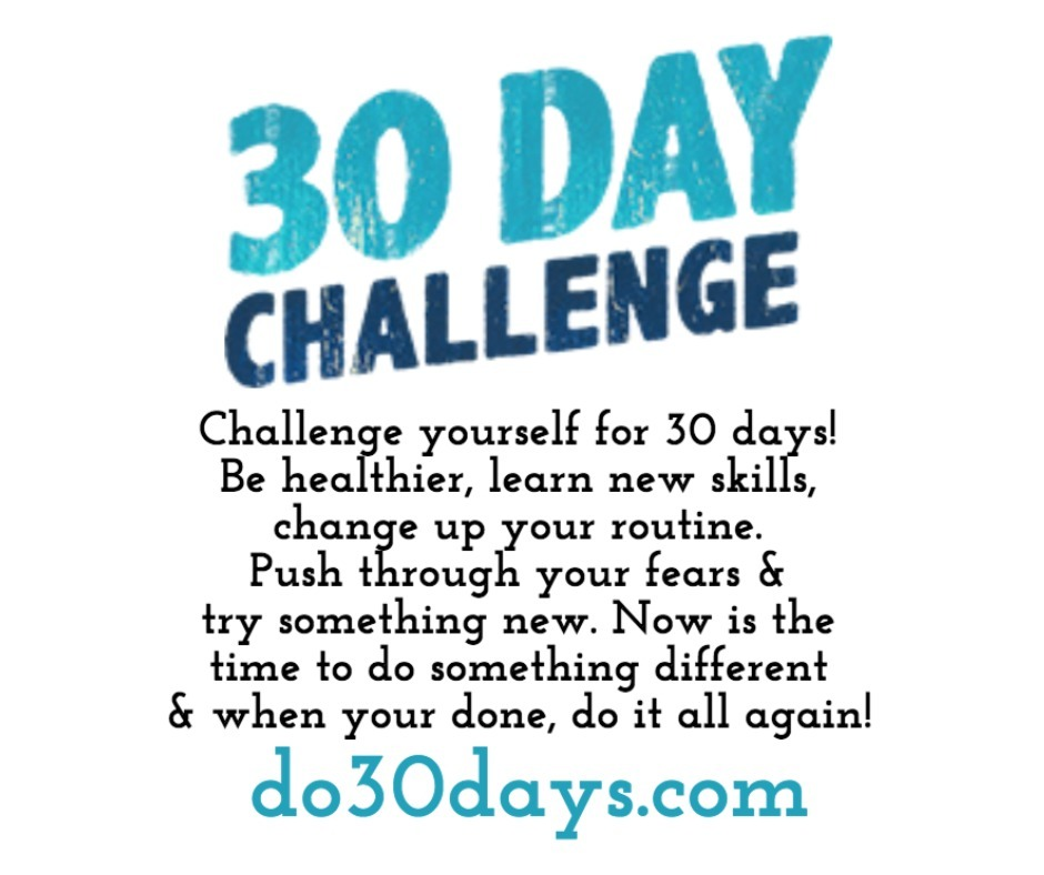30 Day Challenges!