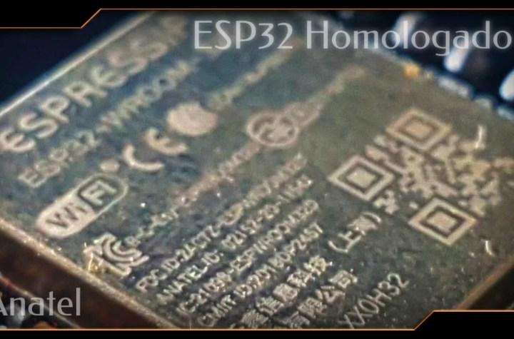ESP32 homologado