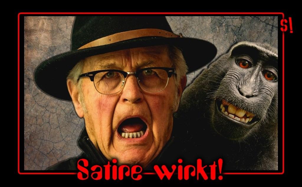 SATIRE WIRKT!