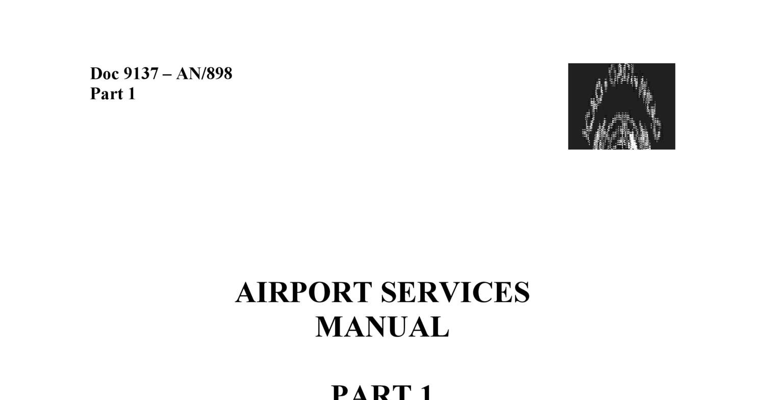 ICAO Airport Services Manual PART 1 RESCUE AND FIRE