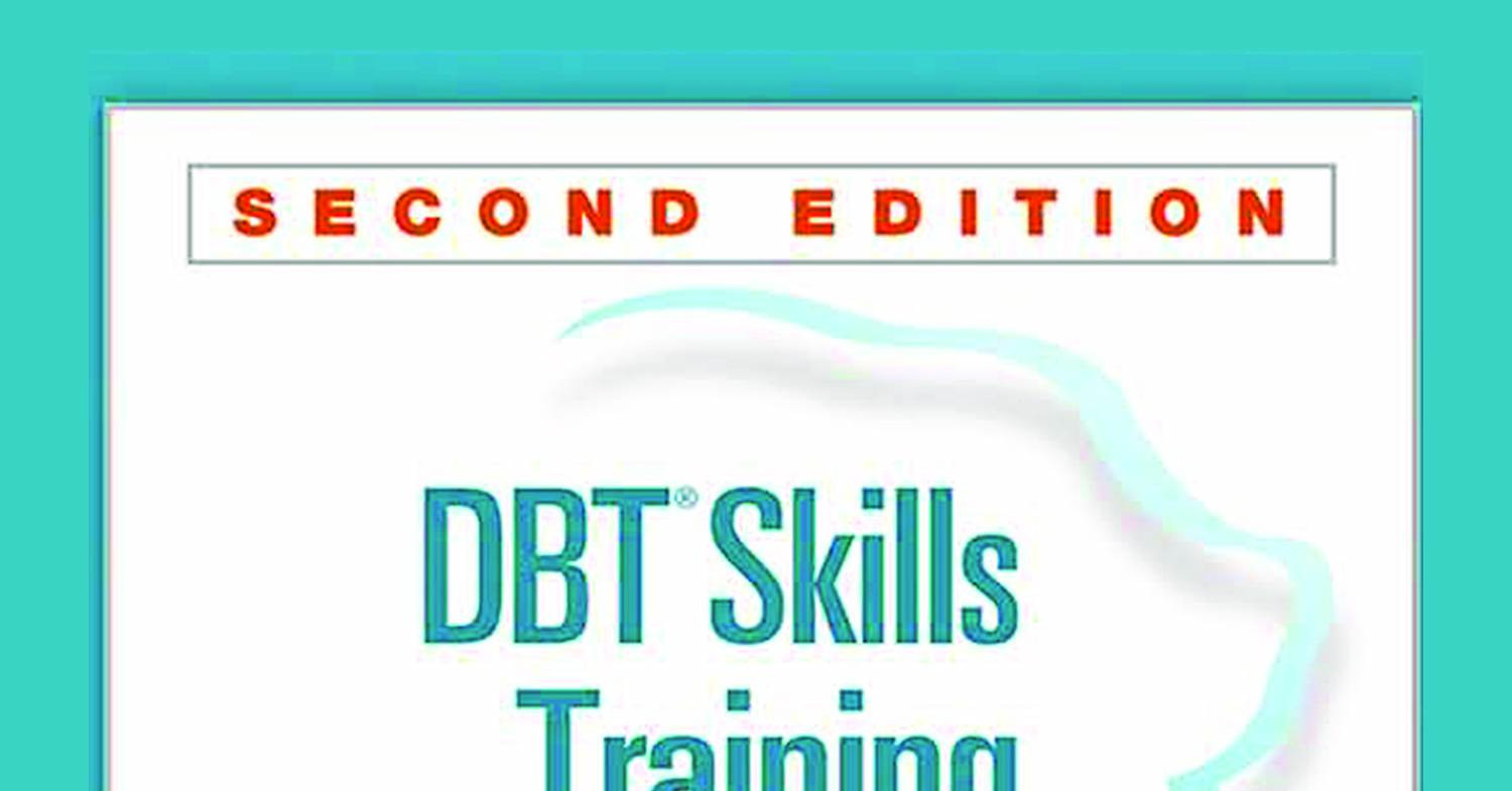 Dbt Skills Training Handouts And Worksheets 2nd Edition