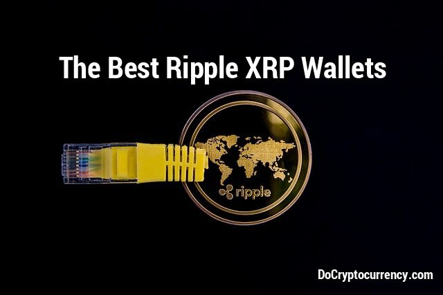 5 Best Ripple XRP Wallets – Top Wallets for Ripple Coin
