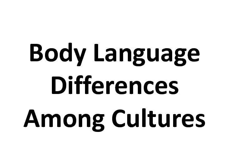 Body Language: The Good, PowerPoint Presentation, PPT