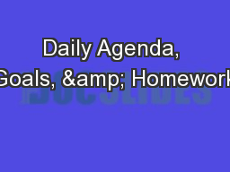 Daily Agenda, Goals, & Homework PowerPoint Presentation