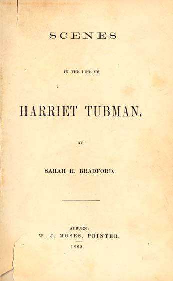 Sarah H Bradford Sarah Hopkins b 1818 Scenes in the
