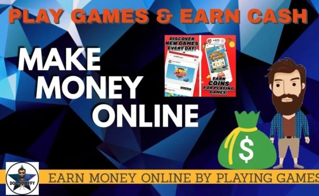 Make Money Online Earn Money Online Playing Games