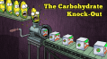 The Carbohydrate Knock Out
