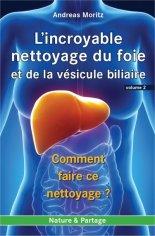 incroyable_nettoyage_du_foie-volume2, best-seller d'Andreas Moritz
