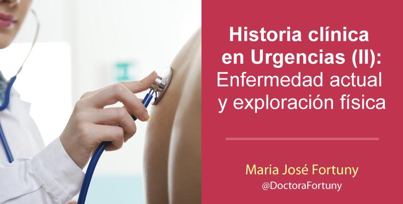 Historia clínica en Urgencias (II): Enfermedad actual y exploración física