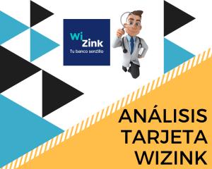 Análisis tarjeta crédito Wizink