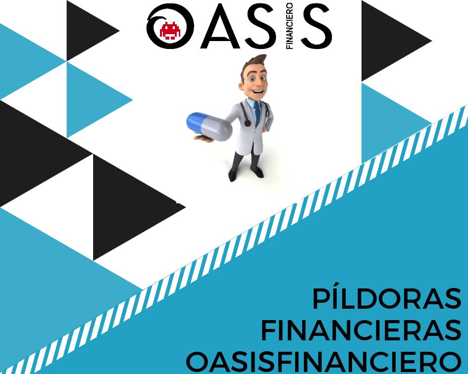 pildoras financieras oasisfinanciero