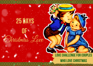 25 Days of Christmas Love Romantic Challenge for Couples