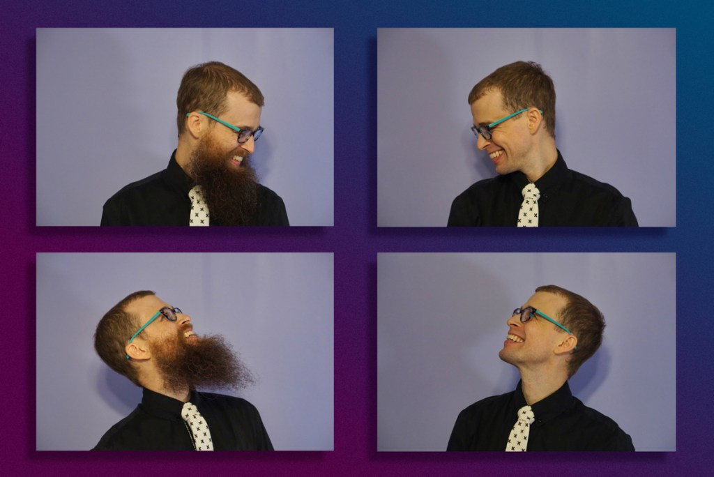 On the left two pictures of bearded Brad look diagonally at pictures of non-bearded Brad on the right, where non-bearded Brad is diagonally looking back. All are smiling.