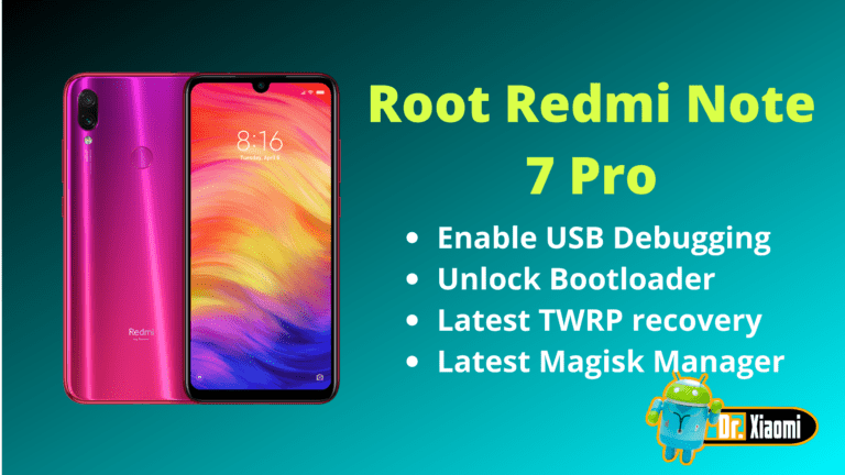 Root Redmi Note 7 Pro - Latest Magisk Manager - Doctor Xiaomi