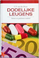 """""""Dodelijke leugens. Artsen en patiënten misleid"""" behandelt o.a. de manipulatie van geneesmiddelenonderzoek"""