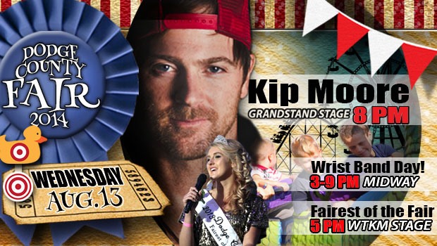 Kip Moore will kick off the 2014 Dodge County Fair with his country hits at 8pm Wednesday, August 13th.