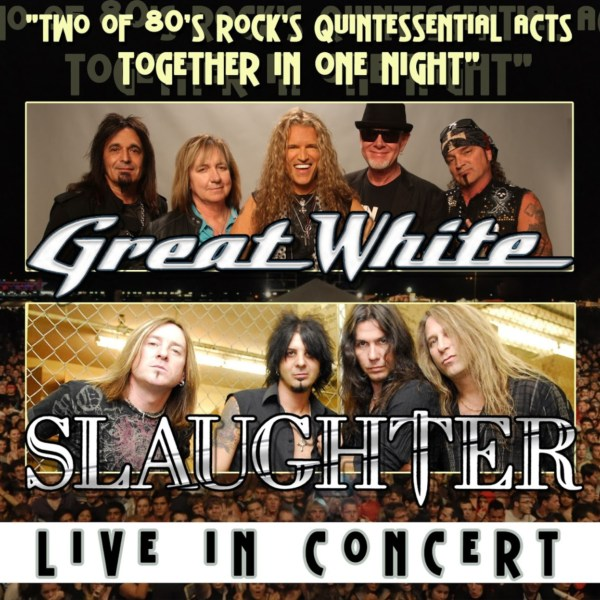 Great White and Slaughter in concert