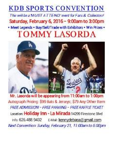 Tommy Lasorda will be appearing at Holiday Inn on Feb. 6, 2016 from 11am-1pm.