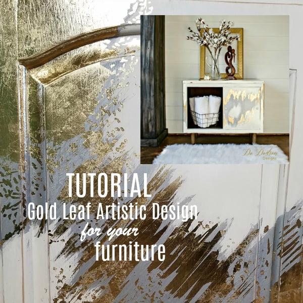 Gold Leaf Artistic Design TUTORIAL for your furniture.
