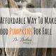 The Affordable Way To Make Wood Pumpkins For Fall
