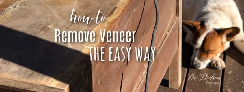How to remove veneer the easy way.