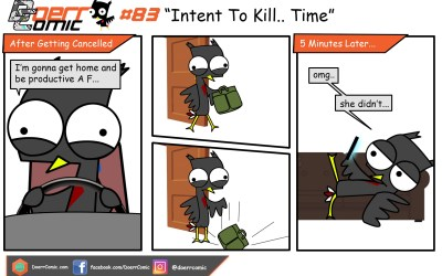 83. Intent to Kill Time