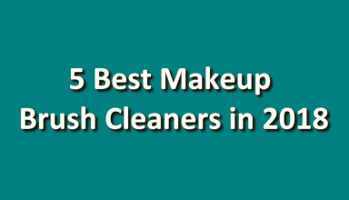 5 Best Makeup Brush Cleaners in 2018
