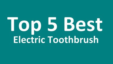 Top Five Best Rechargeable Electric Toothbrush Brands 2018 Reviews