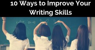 10 Ways to Improve Your Writing Skills