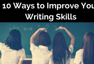 10 Ways to Improve Your Writing Skills