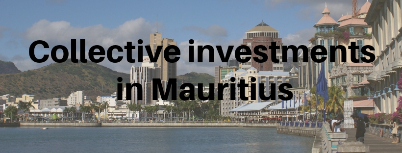 Why the collective investments best in Mauritius