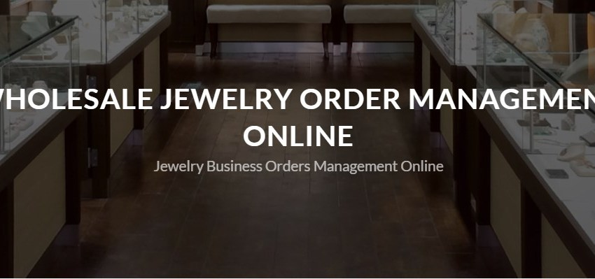 B2B Jewelry business management