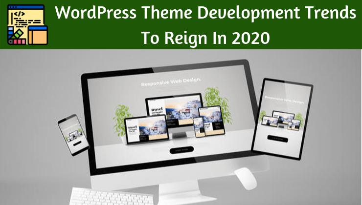 WordPress Theme Development Trends