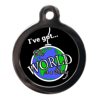 I've got the World on a String CO80 Comic Dog ID Tag