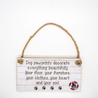 Dog Pawprints Decorate Everything Beautifully Wall Plaque DBP02