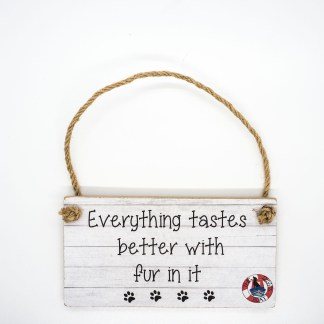 Everything Tastes Better Wall Plaque DBP05